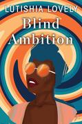 Blind Ambition