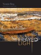Frayed Light