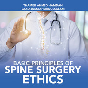 Basic Principles of Spine Surgery Ethics
