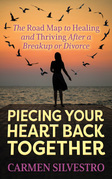 Piecing Your Heart Back Together