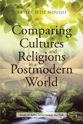 Comparing Cultures and Religions in a Postmodern World