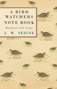 A Bird Watchers Note Book - Woodcock and Snipe