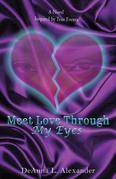 Meet Love Through My Eyes