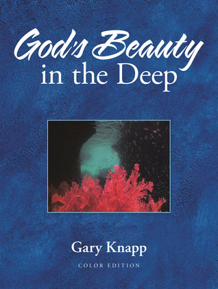 God's Beauty in the Deep