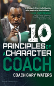 Ten Principles of a Character Coach
