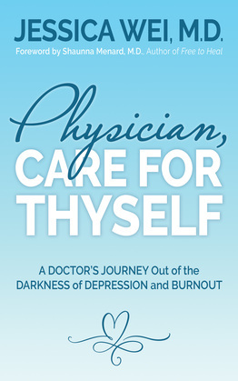 Physician, Care for Thyself