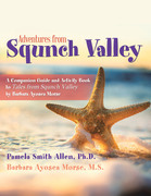Adventures from Squnch Valley