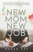 New Mom, New Job
