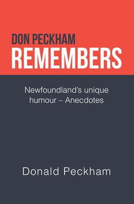 Don Peckham Remembers