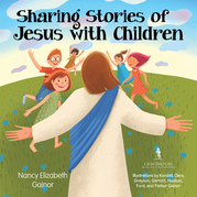 Sharing Stories of Jesus with Children