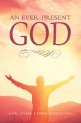 An Ever-Present God