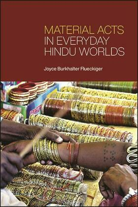 Material Acts in Everyday Hindu Worlds