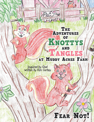 The Adventures of Knottys and Tangles at Muddy Acres Farm