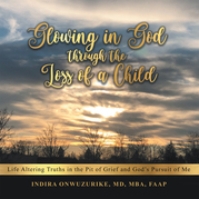 Glowing in God Through the Loss of a Child