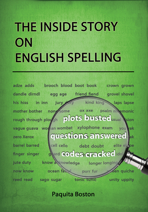 The Inside Story on English Spelling
