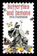 Butterflies and Demons