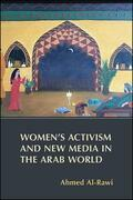 Women's Activism and New Media in the Arab World