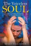 The Voiceless Soul