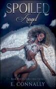 Spoiled Angel