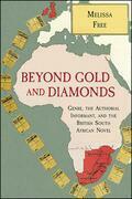 Beyond Gold and Diamonds