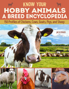 Know Your Hobby Animals a Breed Encyclopedia