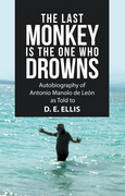 The Last Monkey Is the One Who Drowns
