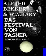 Das Festival von Tasner (Science Fiction Abenteuer)