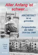 Hans Hüfner: Aller Anfang ist schwer ... Architekt ist er geworden