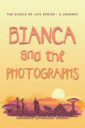 Bianca and the Photographs