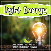 Light Energy: Discover Pictures and Facts About Light Energy For Kids!