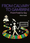 From Calvary to Gambrini