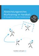 Abwechslungsreiches Wurftraining im Handball
