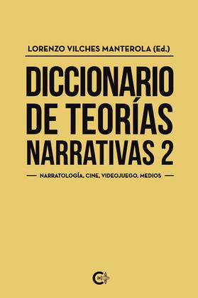 Diccionario de teorías narrativas 2