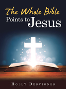 The Whole Bible Points to Jesus
