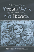 A Geography of Dream Work and Art Therapy