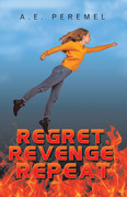 Regret, Revenge, Repeat