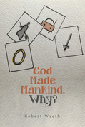 God Made Mankind, Why?
