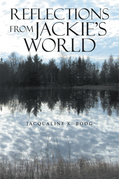 Reflections from Jackie's World