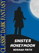 Sinister honeymoon