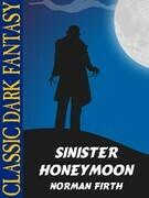 Sinister honeymoon