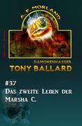 Tony Ballard #37: Das zweite Leben der Marsha C.