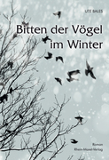Bitten der Vögel im Winter