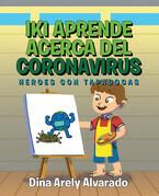 Iki Aprende Acerca del Coronavirus