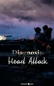 Diagnosis: Heart Attack