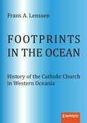 Footprints in the ocean. History of the Catholic Church in Western Oceania