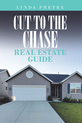 Cut to the Chase Real Estate Guide