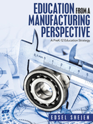 Education from a Manufacturing Perspective