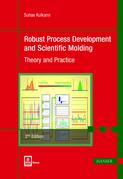 Robust Process Development and Scientific Molding 2E