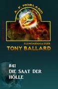 Tony Ballard #41: Die Saat der Hölle