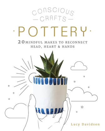 Conscious Crafts: Pottery